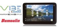 La tablette Ciara Vibe lancée chez Dumoulin
