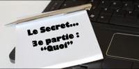 Le Secret pour devenir blogueur – 3e partie : Quoi