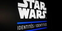 STAR WARS Identités : un beau tour de «Force»!