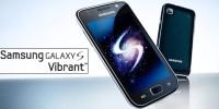 Le Samsung Galaxy S Vibrant …de qualités!