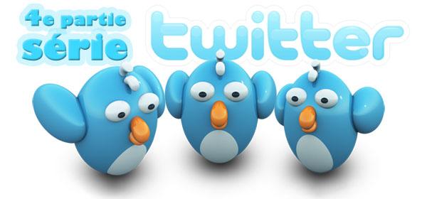 Serie Twitter - 4e partie : Utilisez les bons outils